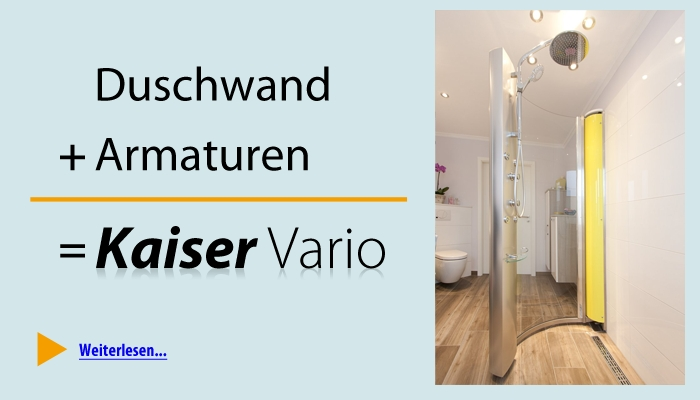 Duschwand + Armaturen = Kaiser Vario